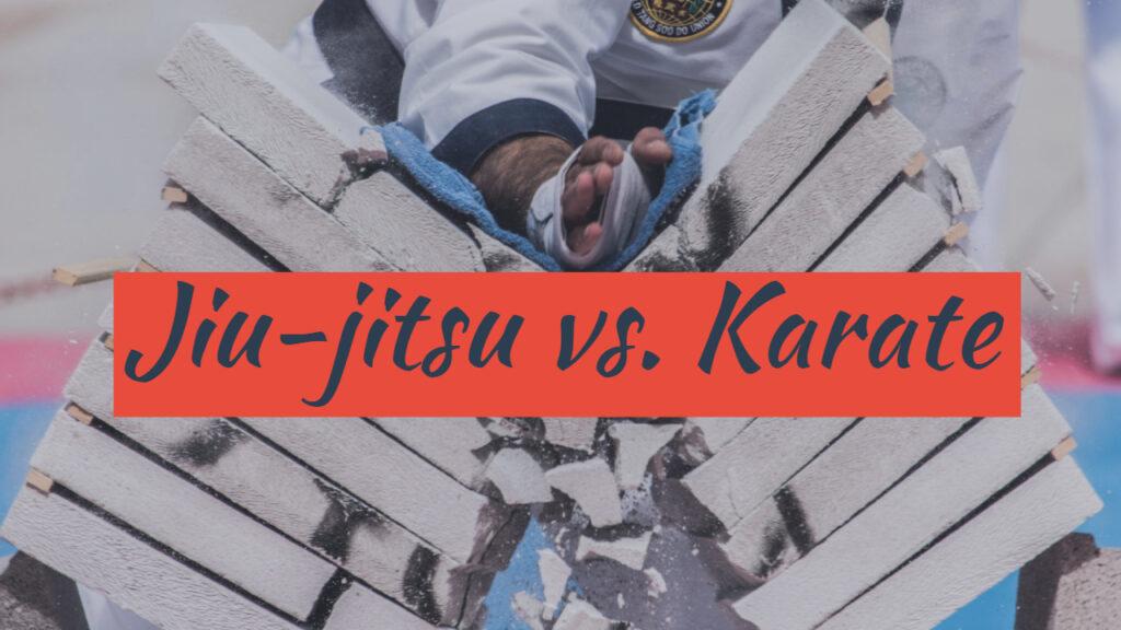 bjj vs. karate